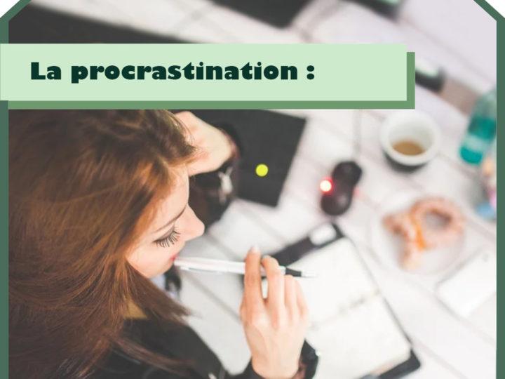 La procrastination : Bon ou mauvais ?
