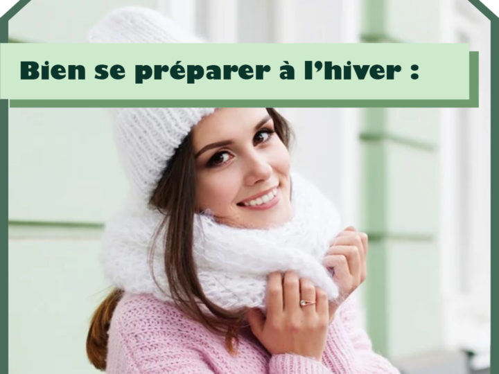 Bien se préparer à l'hiver