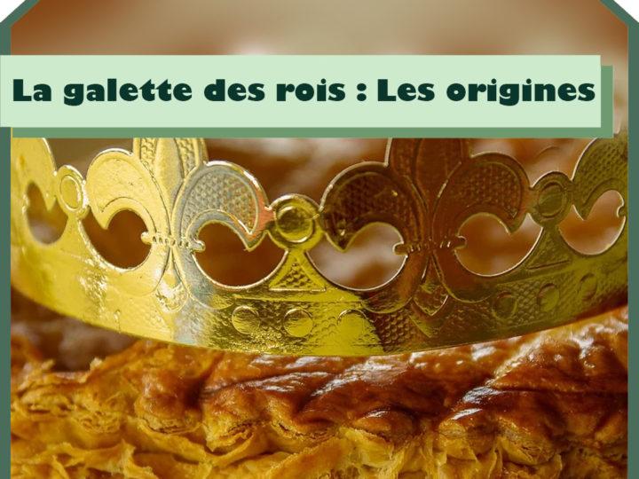 La galette des rois : les origines