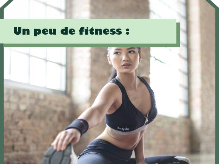 Un peu de fitness